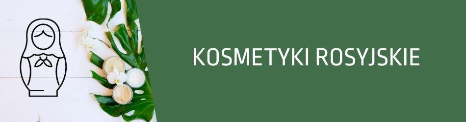 ▷ Naturalne kosmetyki rosyjskie, pielęgnacja ciała i włosów | FitoUroda.pl - drogeria naturalna